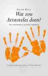 Filosofiekring 2: Wat zou Aristoteles doen? 4 september 2019 @ Huizen | Noord-Holland | Nederland